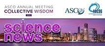 """""""Science News"""" vom ASCO 2016"""