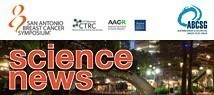 """Science News"" vom SABCS 2016"