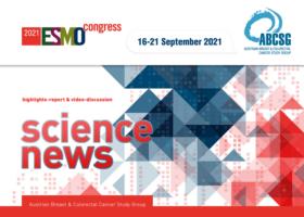 """SCIENCE NEWS"" vom ESMO 2021"
